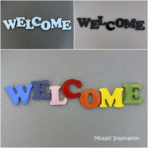MOSAIC INSPIRATION 35mm Ceramic Letters WELCOME Mosaic Inserts Mosaic Tiles www.mosaicinspiration.com